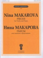 Makarova, N. : Pieces for Violin and Piano