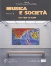 AA.VV. : Musica e società, vol. III: Dal 1830 al 2000