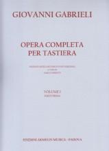 Gabrieli, G. : Opera completa per Tastiera. Volume I, Parte Prima