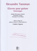 Tansman, A. : Oeuvres pour Guitare. Hommages