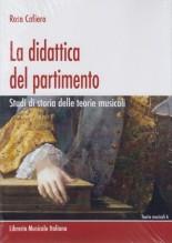 Cafiero, R. : La didattica del partimento. Studi di storia delle teorie musicali