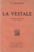 Spontini, G. : La vestale, libretto