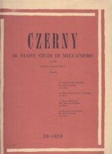 Czerny, C. : 30 nuovi studi di meccanismo op. 849, per Pianoforte