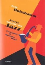 Hobsbawn, E. : Storia sociale del Jazz