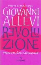 Allevi, G. : Revoluzione. Innovazione, follia e cambiamento