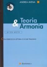 Avena, A. : Teoria & Armonia, prima parte. Con esercizi di lettura e Ear-training