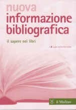 Nuova informazione bibliografica. Il sapere nei libri. Rivista trimestrale, n. 3 Luglio-Settembre 2020