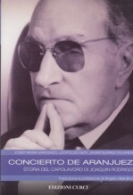 AA.VV. : Concierto de Aranjuez. Storia del capolavoro di Joaquin Rodrigo