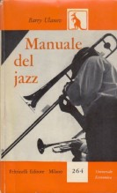Ulanov, Barry : Manuale del jazz