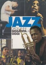 AA.VV. : Il Jazz dagli anni Sessanta a oggi