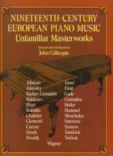 AA.VV. : Nineteenth-Century European Piano Music: Unfamiliar Masterworks