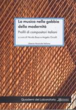 AA.VV. : La musica nella gabbia della modernità. Profili di compositori italiani