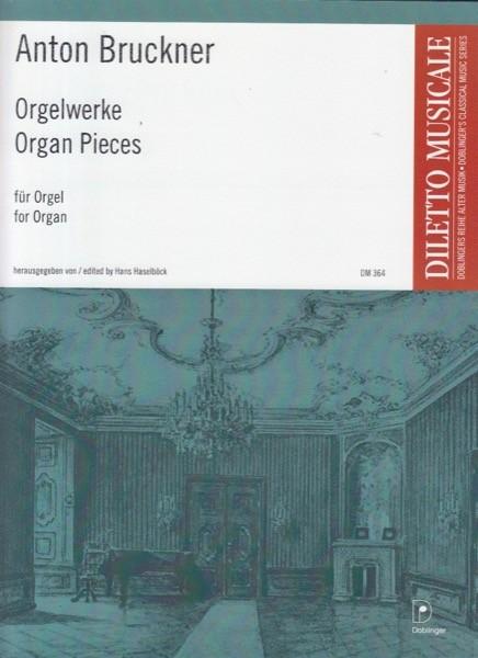 Bruckner, Anton : Organ Works