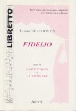 Beethoven, Ludwig van : Fidelio. Libretto con testo originale a fronte