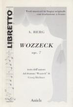 Berg, Alban : Wozzeck, op. 7. Libretto con testo originale a fronte