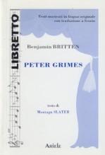 Britten, Benjamin : Peter Grimes. Libretto con testo originale a fronte
