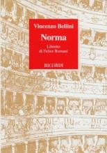 Bellini, Vincenzo : Norma. Libretto
