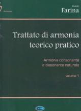 Farina, Guido : Trattato di armonia teorico pratico. Vol. I: Armonia consonante e dissonante naturale