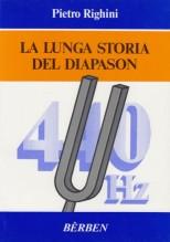 Righini, Pietro : La lunga storia del diapason
