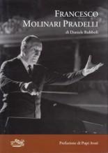 Rubboli, D. : Francesco Molinari Pradelli. La genialità della tradizione