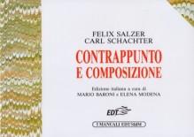 Salzer, F. - Schachter, C. : Contrappunto e composizione