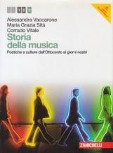 Sità, M.G. - Vaccarone, A. - Vitale, C. : Storia della musica. Poetiche e culture dall'Ottocento ai giorni nostri