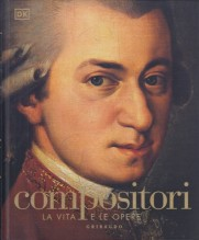 AA.VV. : Compositori. La vita e le opere