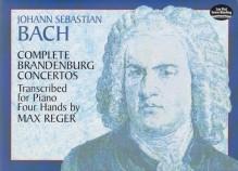 Bach, Johann Sebastian : Concerti Brandenburghesi trascritti per Pianoforte a 4 mani da Max Reger