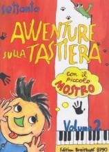 AA.VV. : 70 avventure sulla tastiera con il piccolo mostro, vol. II