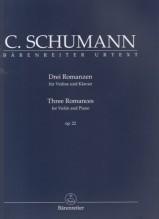 Schumann, Clara Wieck : 3 Romanze op. 22, per Violino e Pianoforte. Urtext