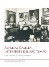 AA.VV. : Alfredo Casellainterprete del suo tempo