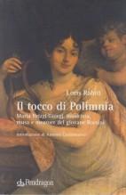 Rabiti, Loris : Il tocco di Polimnia. Maria Brizzi Giorgi, musicista, musa e mentore del giovane Rossini