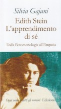 Gajani, Silvia : Edith Stein. L'apprendimento di sé. Dalla Fenomenologia all'Empatia