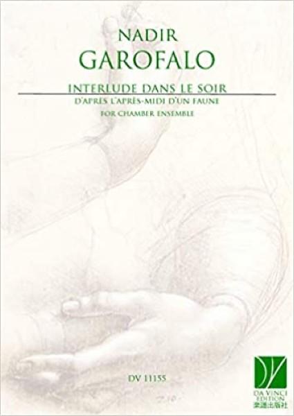 Garofalo, Nadir : Interlude dans le soir d'après l'après-midi d'un faune, per Orchestra da camera. Partitura