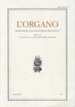 AA.VV. : L'Organo. Rivista di cultura organaria e organistica. Anno XLVI, 2014