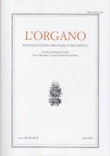 AA.VV. : L'Organo. Rivista di cultura organaria e organistica. Anno XLVIII-XLIX, 2016/2017