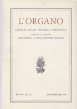 AA.VV. : L'Organo. Rivista di cultura organaria e organistica. Anno XV, 1977