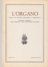 AA.VV. : L'Organo. Rivista di cultura organaria e organistica. Anno X, 1972