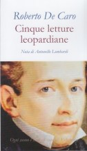 De Caro, Roberto : Cinque letture leopardiane