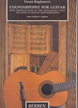 Bogdanovic, Dusan : Counterpoint for Guitar with Improvisation in the Renaissance Style and Study in Motivic Metamorphosis
