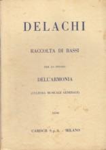 Delachi, Paolo : Raccolta di bassi per lo studio dell'armonia