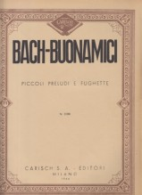 Bach, Johann Sebastian : Piccoli preludi e fughette per Pianoforte