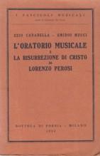 Carabella, Ezio – Mucci, Emidio : L'oratorio musicale e La Risurrezione di Cristo di Lorenzo Perosi