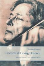 Gavoty, Bernard : I ricordi di Georg Enescu