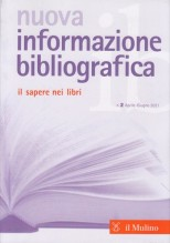 Nuova informazione bibliografica. Il sapere nei libri. Rivista trimestrale, n. 2 Aprile-Giugno 2021