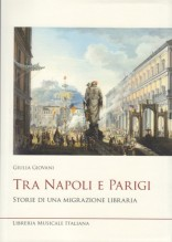 Giovani, Giulia : Tra Napoli e Parigi. Storie di una migrazione libraria