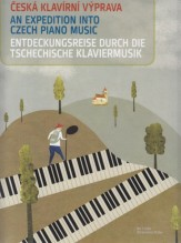 AA.VV. : An Expedition into Czech Piano Music. A collection of pieces for early intermediate pianists