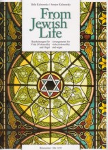 AA.VV. : From Jewish Life. Arrangements for Viola (Violoncello) and Organ