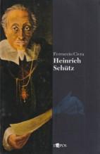 Civra, Ferruccio : Heinrich Schütz