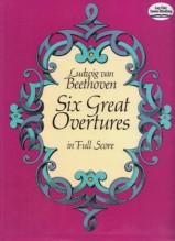 Beethoven, L. van : 6 Great Overtures. Partitura